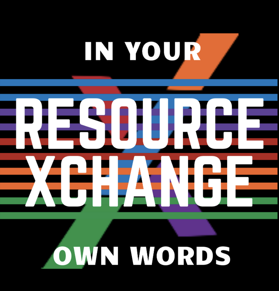 ResourceXchange_In Your Own Words